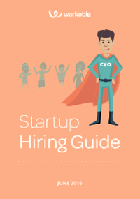 The start up hiring guide: second edition